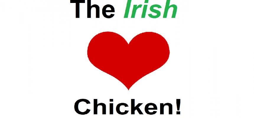 It's official, the Irish love chicken!